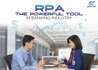RPA – The powerful tool in banking industry