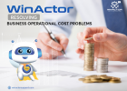 WinActor – Resolving business operational cost problems